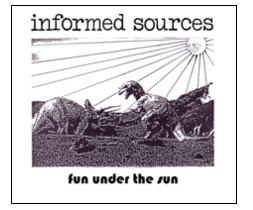 INFORMED SOURCES: get informed...